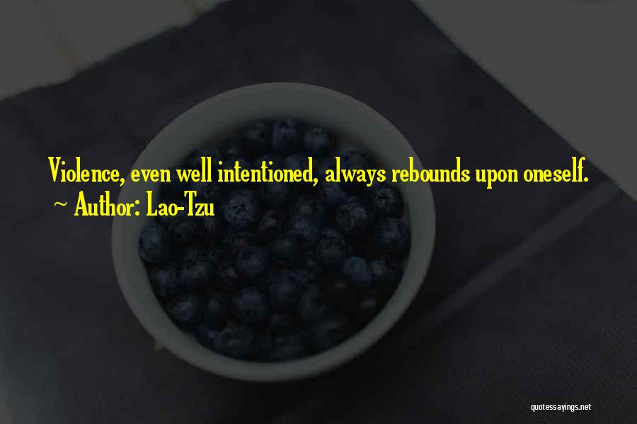 Rebounds Quotes By Lao-Tzu