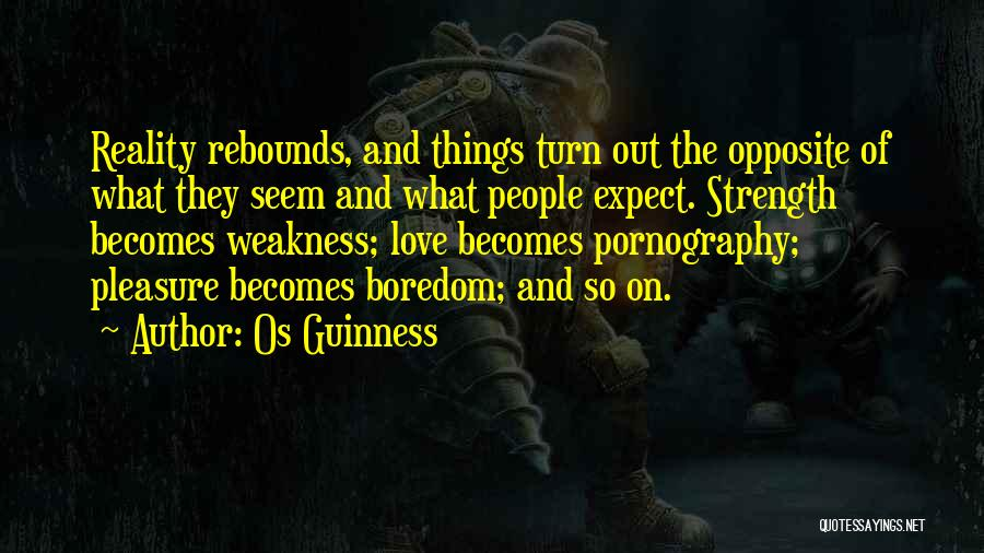 Rebounds Quotes By Os Guinness