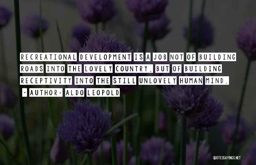 Receptivity Quotes By Aldo Leopold
