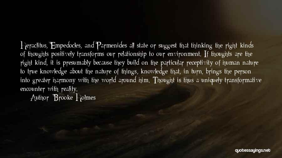 Receptivity Quotes By Brooke Holmes