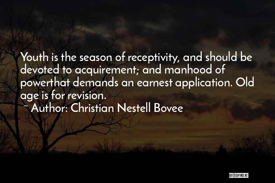 Receptivity Quotes By Christian Nestell Bovee