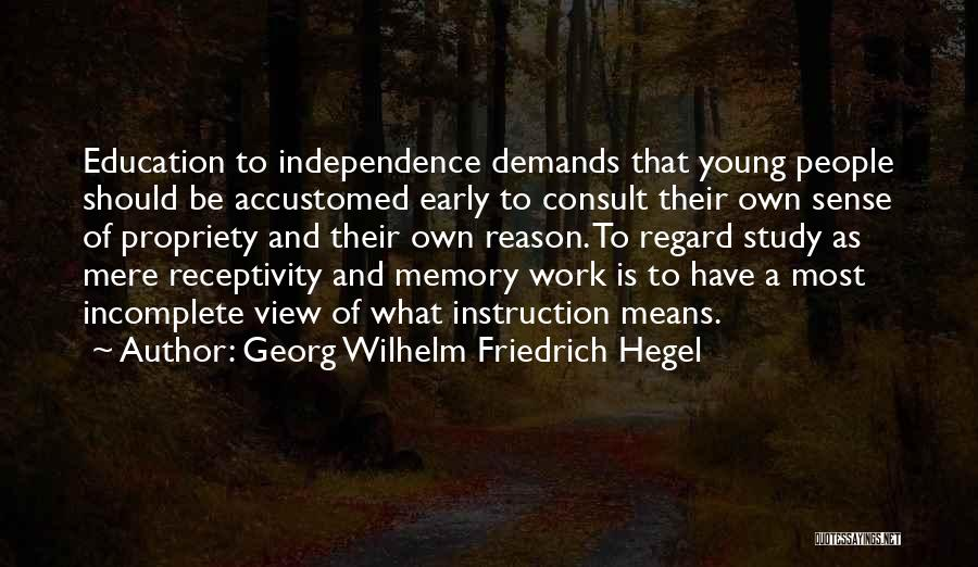 Receptivity Quotes By Georg Wilhelm Friedrich Hegel