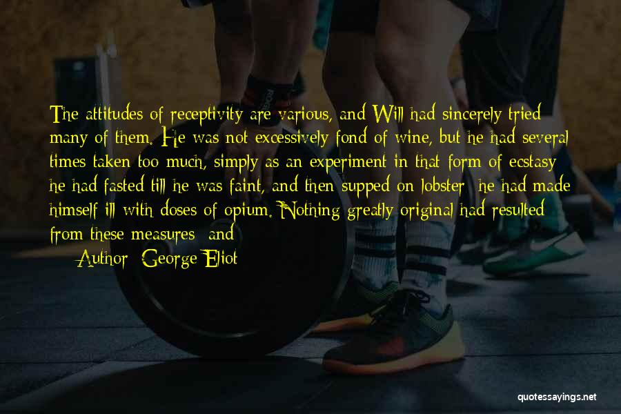 Receptivity Quotes By George Eliot