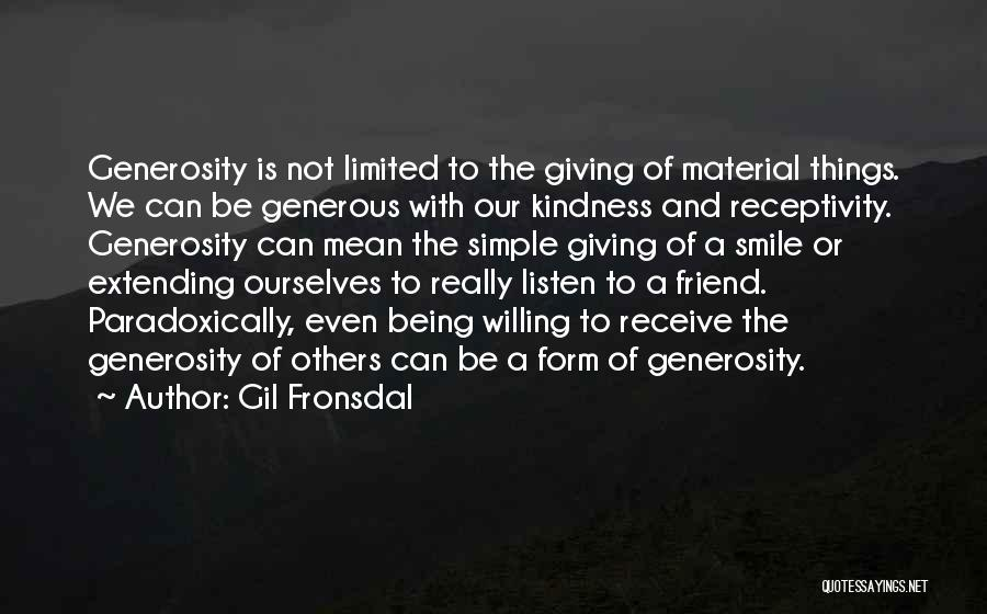 Receptivity Quotes By Gil Fronsdal
