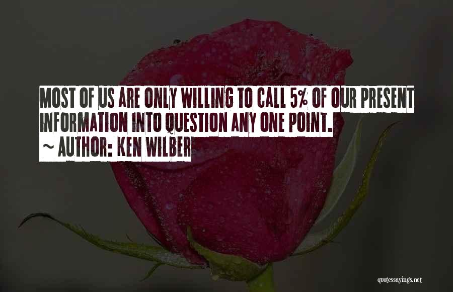 Receptivity Quotes By Ken Wilber