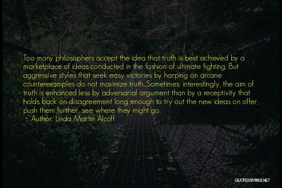 Receptivity Quotes By Linda Martin Alcoff
