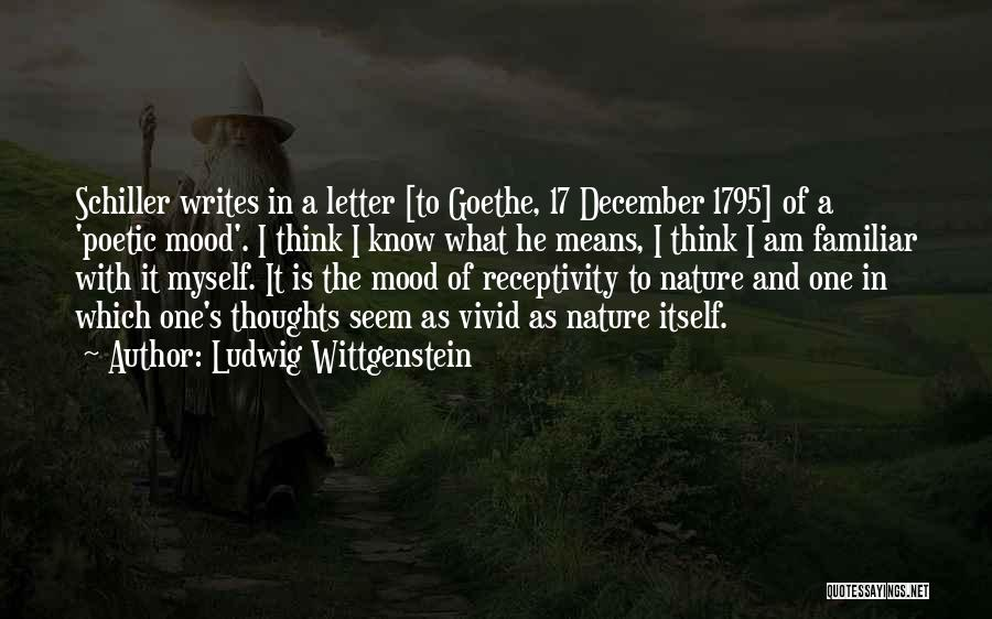 Receptivity Quotes By Ludwig Wittgenstein