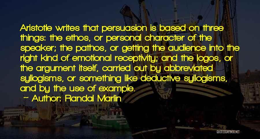 Receptivity Quotes By Randal Marlin