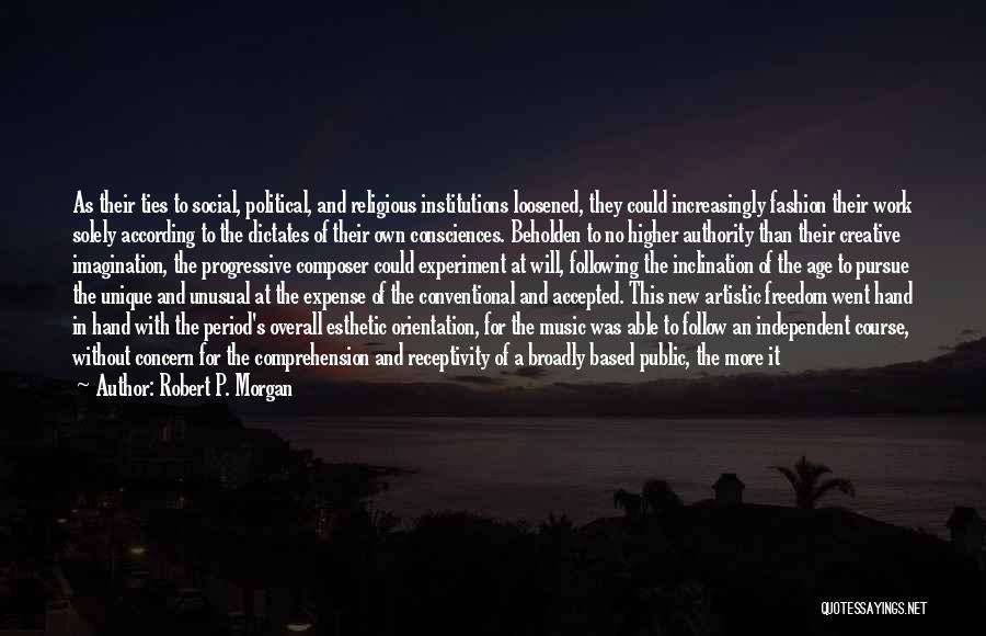 Receptivity Quotes By Robert P. Morgan