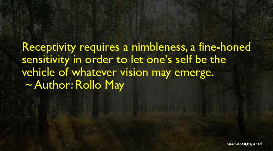 Receptivity Quotes By Rollo May