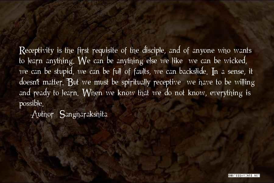 Receptivity Quotes By Sangharakshita