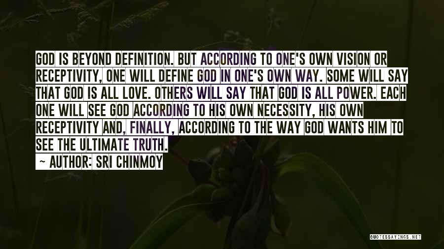 Receptivity Quotes By Sri Chinmoy