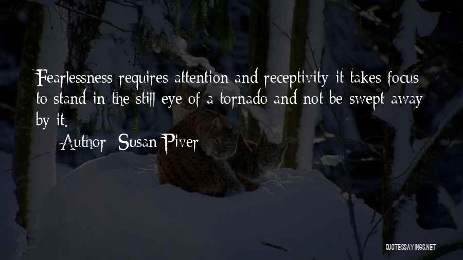 Receptivity Quotes By Susan Piver