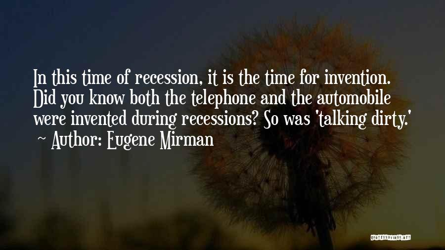 Recession Funny Quotes By Eugene Mirman