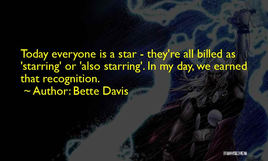 Recognition Day Quotes By Bette Davis