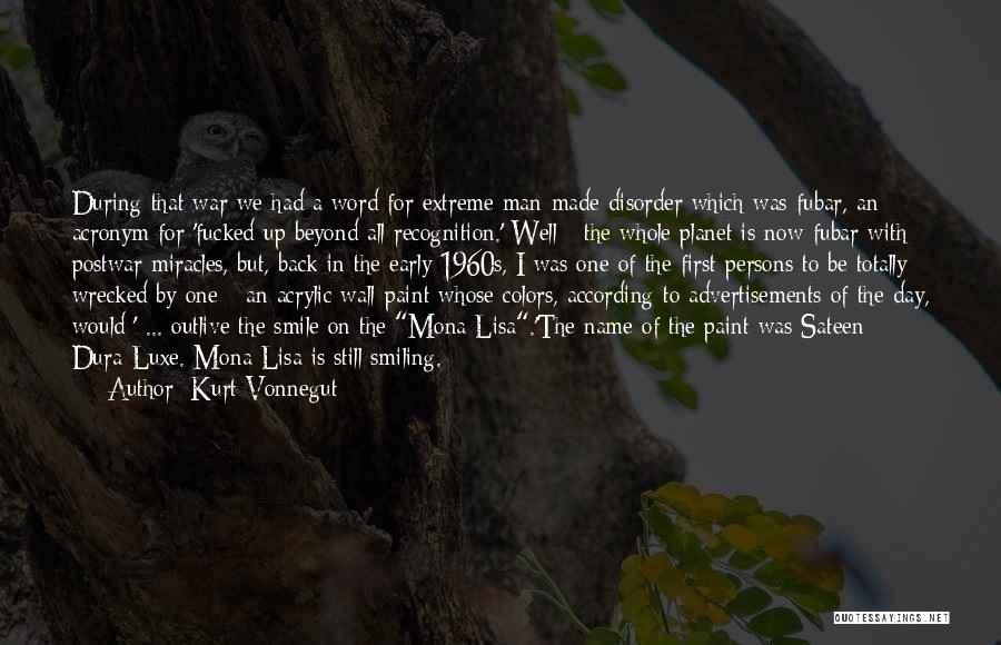 Recognition Day Quotes By Kurt Vonnegut