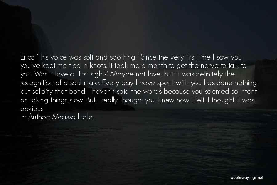 Recognition Day Quotes By Melissa Hale