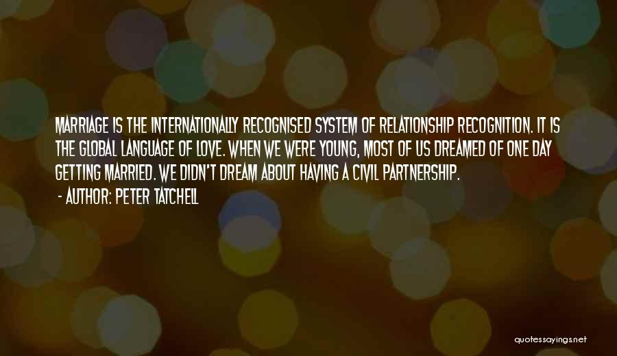 Recognition Day Quotes By Peter Tatchell