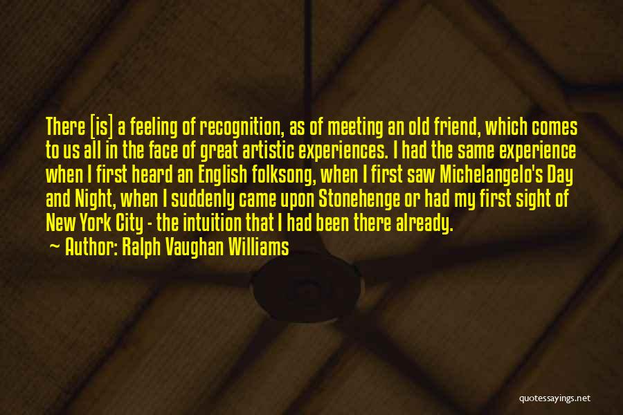 Recognition Day Quotes By Ralph Vaughan Williams