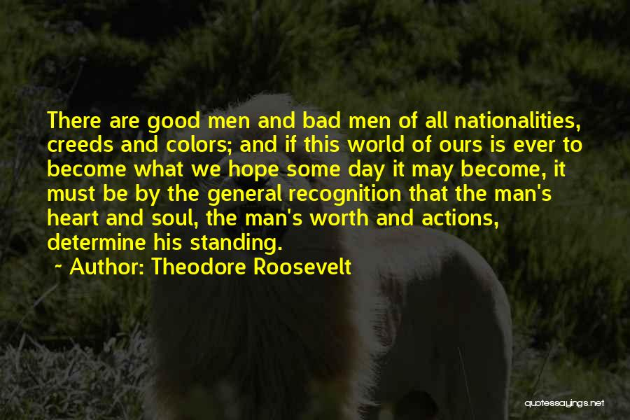 Recognition Day Quotes By Theodore Roosevelt