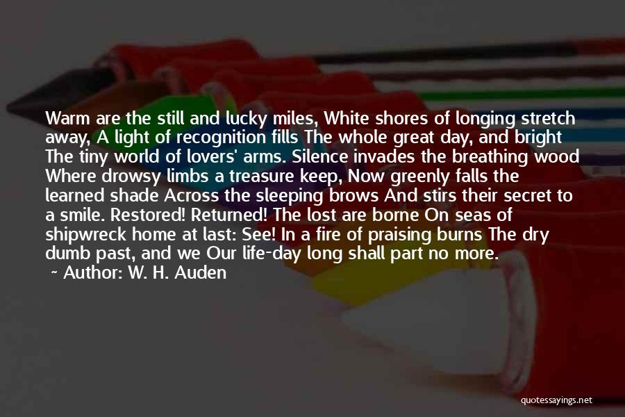 Recognition Day Quotes By W. H. Auden