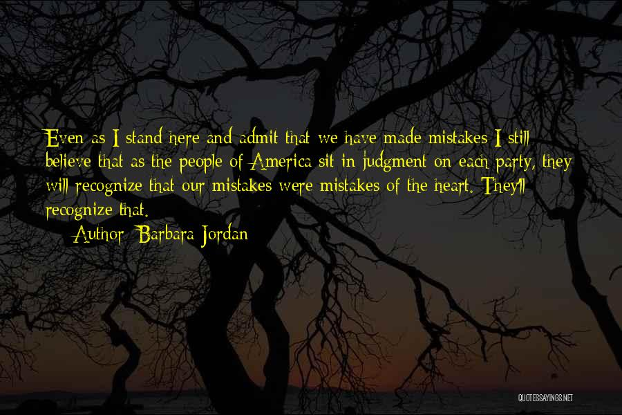 Recognize Mistakes Quotes By Barbara Jordan