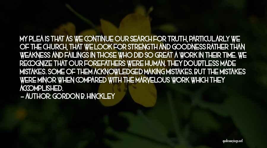 Recognize Mistakes Quotes By Gordon B. Hinckley