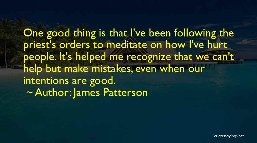 Recognize Mistakes Quotes By James Patterson