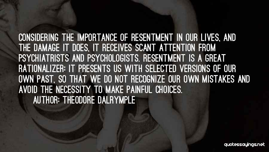 Recognize Mistakes Quotes By Theodore Dalrymple