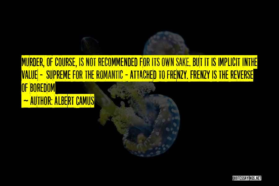 Recommended Quotes By Albert Camus
