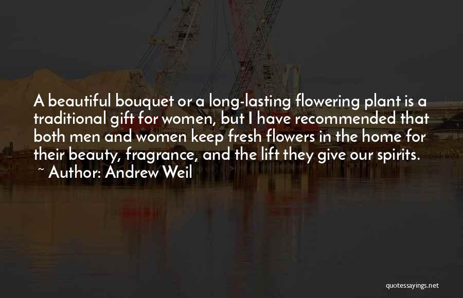 Recommended Quotes By Andrew Weil