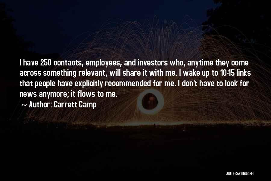 Recommended Quotes By Garrett Camp