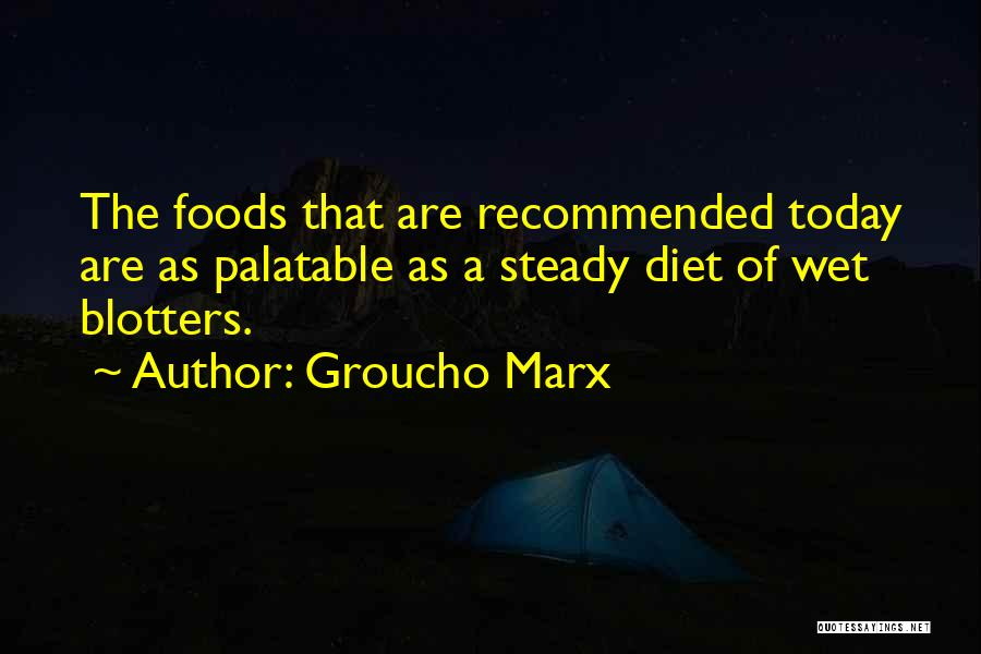 Recommended Quotes By Groucho Marx