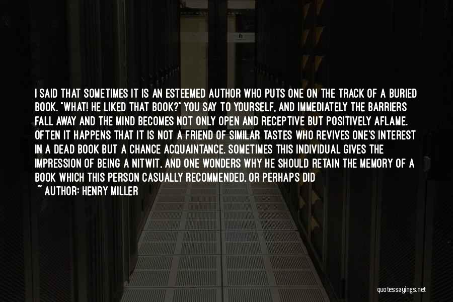 Recommended Quotes By Henry Miller