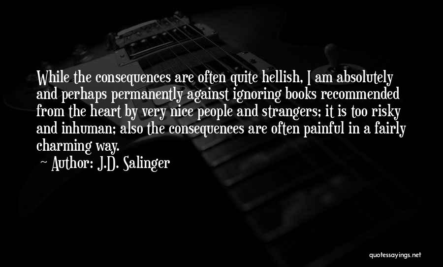 Recommended Quotes By J.D. Salinger
