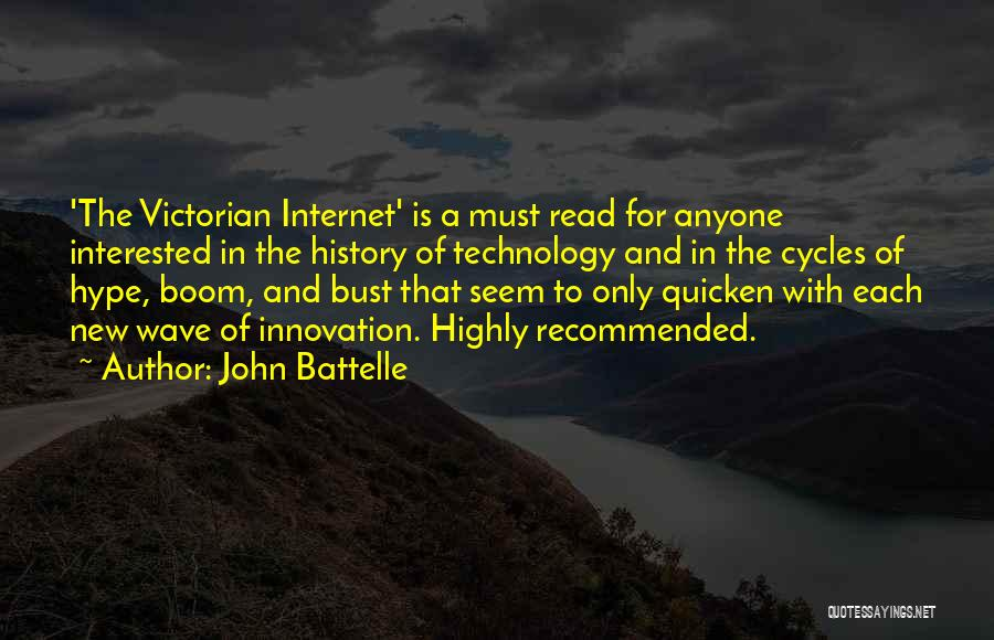 Recommended Quotes By John Battelle
