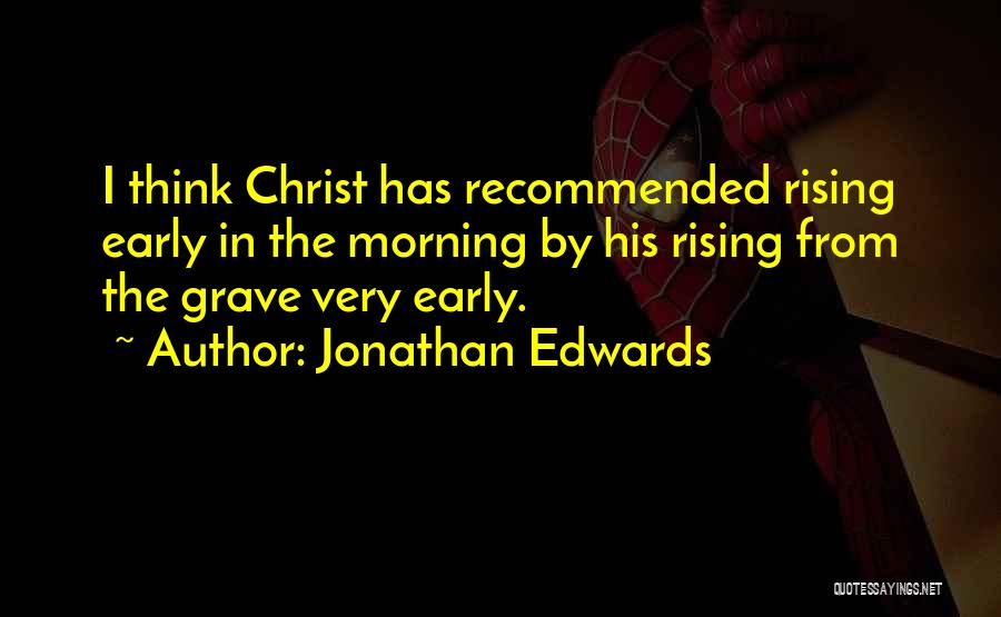 Recommended Quotes By Jonathan Edwards