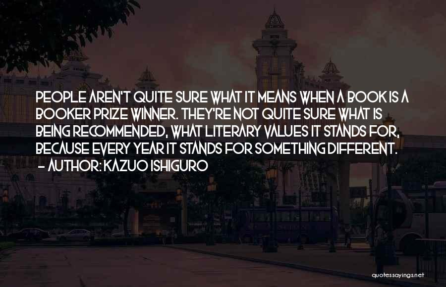 Recommended Quotes By Kazuo Ishiguro