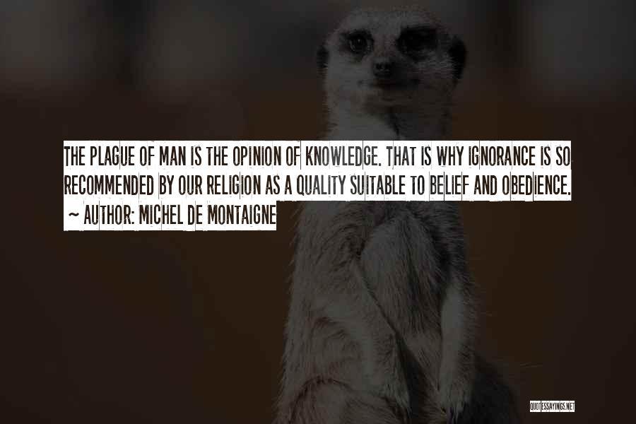 Recommended Quotes By Michel De Montaigne