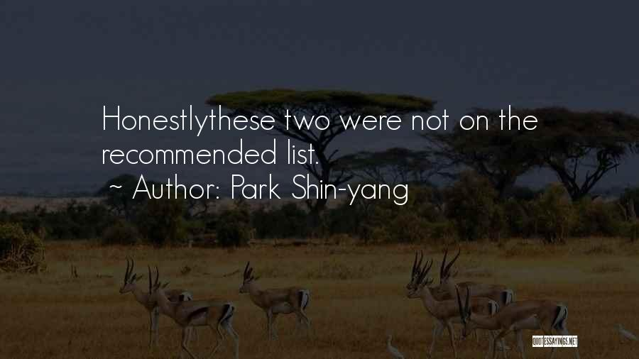 Recommended Quotes By Park Shin-yang