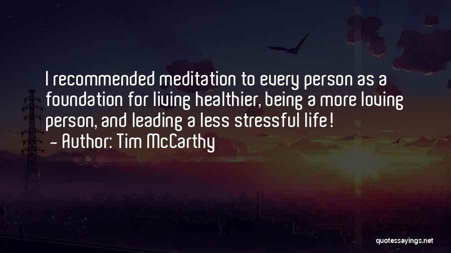 Recommended Quotes By Tim McCarthy