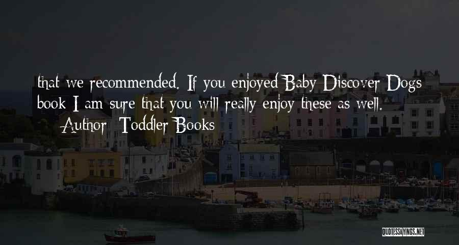 Recommended Quotes By Toddler Books