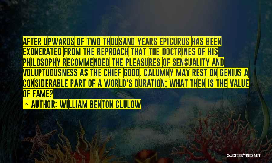 Recommended Quotes By William Benton Clulow