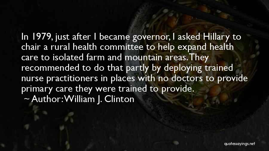 Recommended Quotes By William J. Clinton