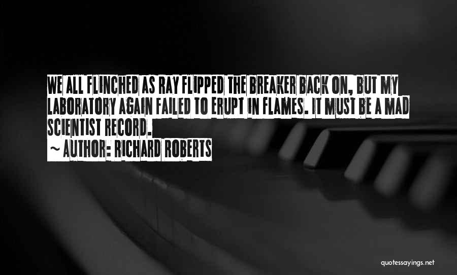 Record Breaker Quotes By Richard Roberts