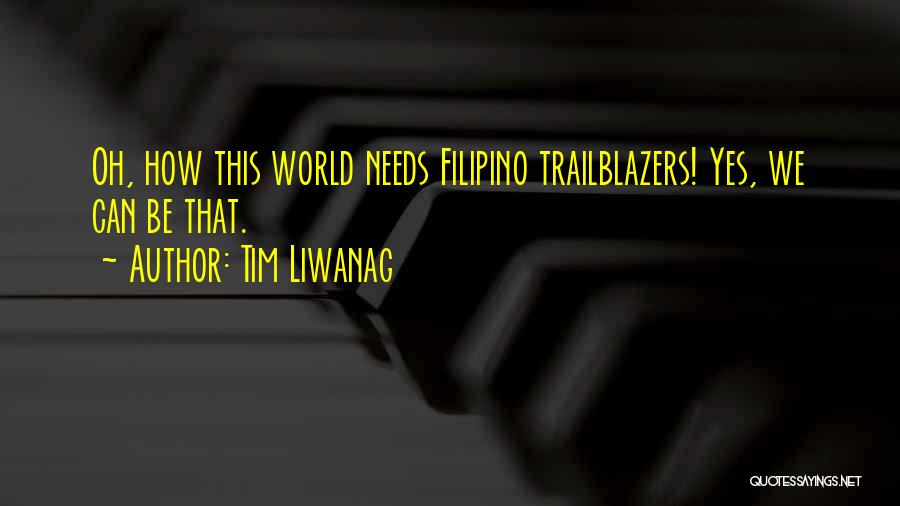 Record Breaker Quotes By Tim Liwanag