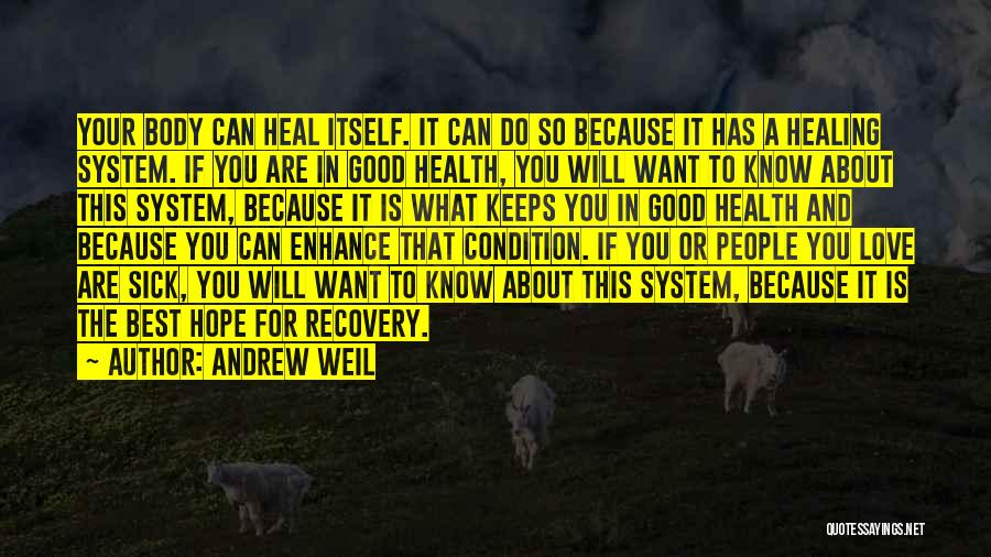 Recovery And Healing Quotes By Andrew Weil