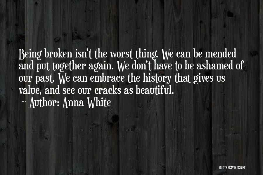 Recovery And Healing Quotes By Anna White