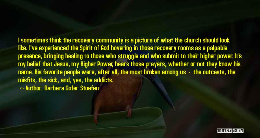 Recovery And Healing Quotes By Barbara Cofer Stoefen