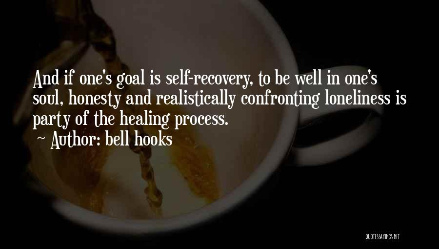Recovery And Healing Quotes By Bell Hooks